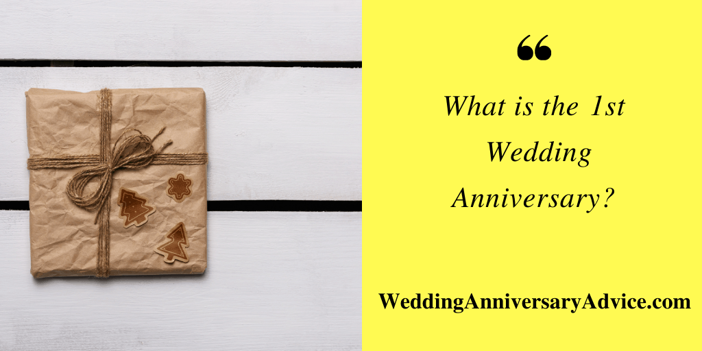 What is the1st Wedding Anniversary