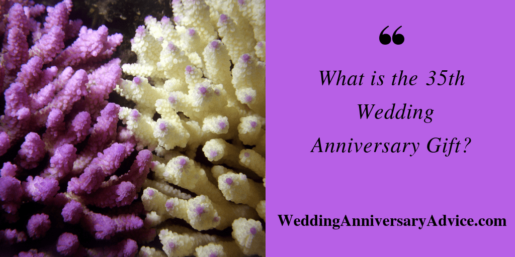 What is the 35th Wedding Anniversary Gift