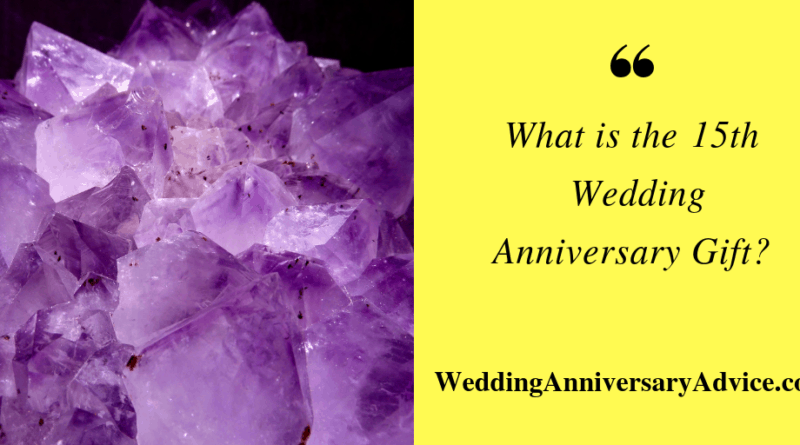 What Is The 15th Wedding Anniversary Gift Symbol
