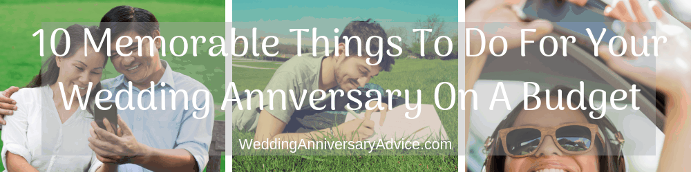 10 Memorable Things To Do For Your Wedding Anniversary On A Budget