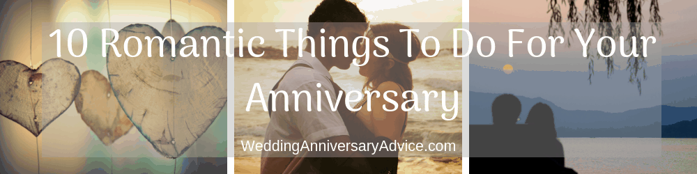 10 Romantic Things To Do On A Budget for your wedding anniversary