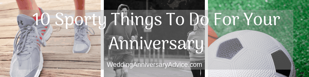 10 Sporty Things To Do On A Budget for your wedding anniversary