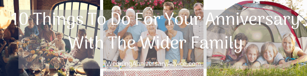 10 Things To Do On A Budget For Your Anniversary With The Wider Family