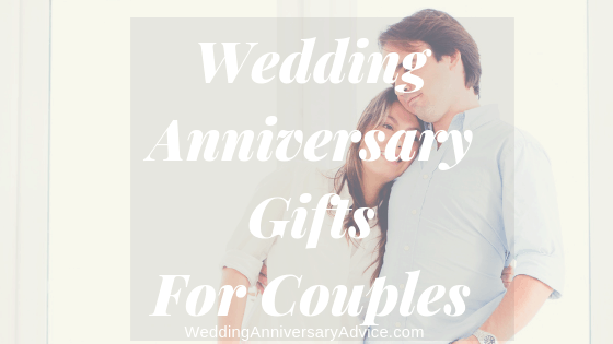 Wedding Anniversary Gifts For Couples