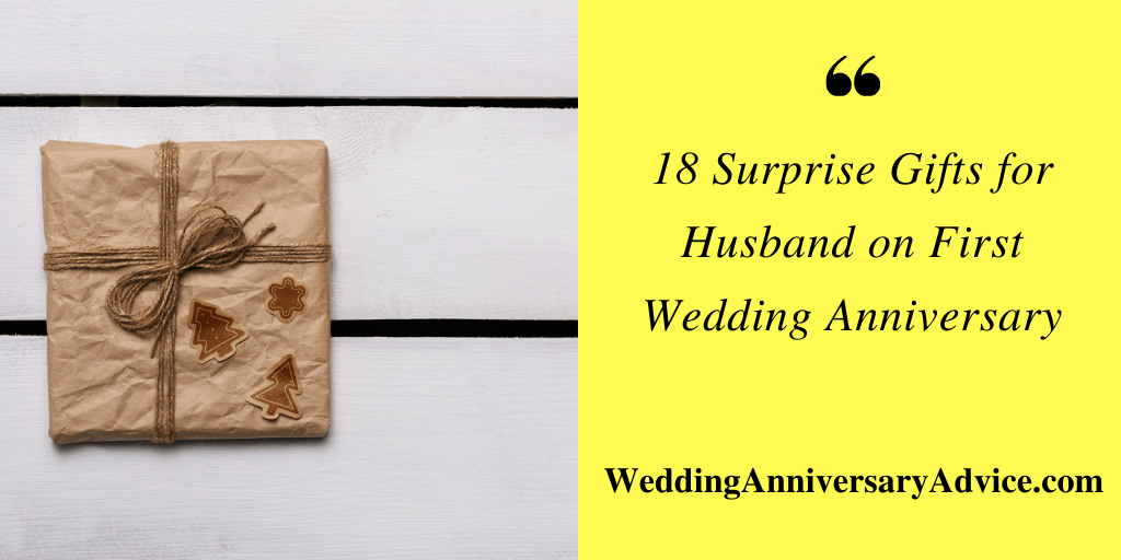 Surprise Gifts for Husband on First Wedding Anniversary